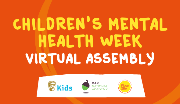 Children's mental health week virtual assembly